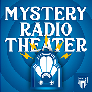 Emmanuel's Theater Program Broadcasts Virtually with Revival of Mystery Radio Theater